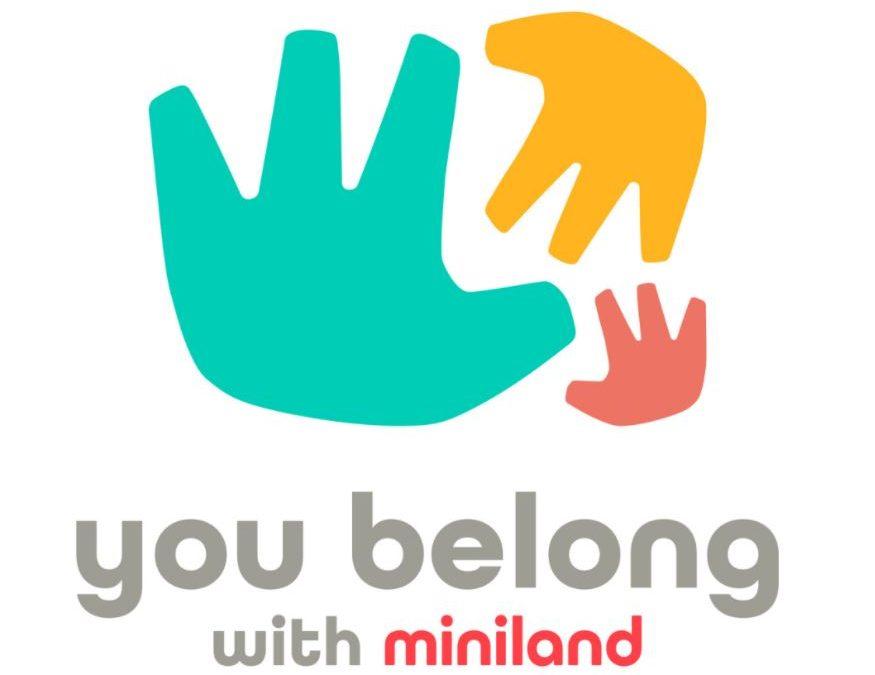 You Belong with Miniland